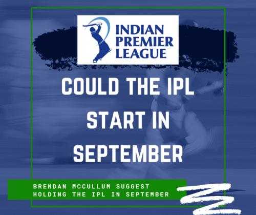 Could the IPL return in September?